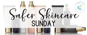 Safer Skincare Sunday – BEYOND CLEAN