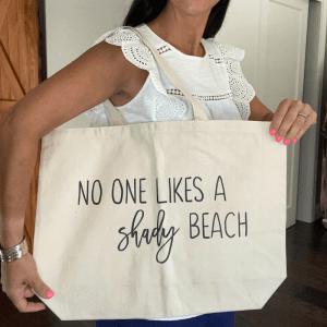 No One Likes a Shady Beach Tote
